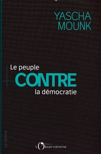 mounk peuple democratie